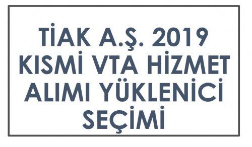 KISMİ VTA 2019 HİZMET ALIMI